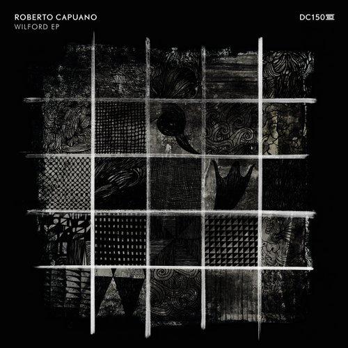 Roberto Capuano - Wilford Ep